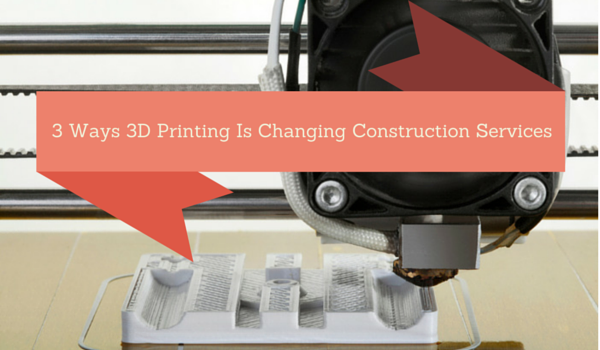 3-Ways-3D-Printing-Is-Changing-Construction-Services
