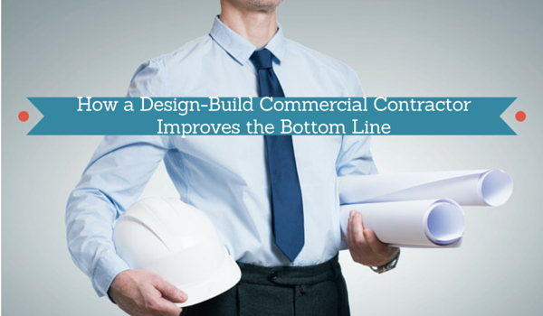 How-a-Design-Build-Commercial-Contractor-Improves-the-Bottom-Line