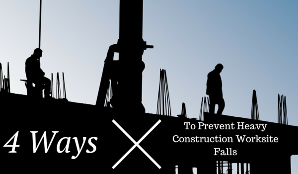 4-Ways-To-Prevent-Heavy-Construction-Worksite-Falls-1