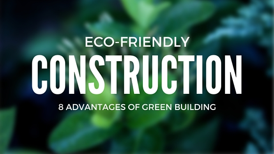 Eco-friendly construction company | Nationwide