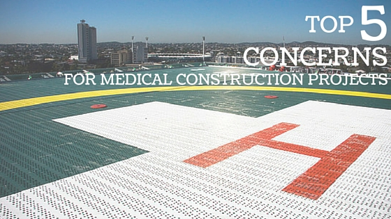 Top 5 Concerns For Medical Construction Projects (2)