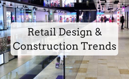 Retail Design & Construction Trends | Nationwide Construction