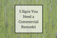 5 Signs You Need a Commercial Remodel
