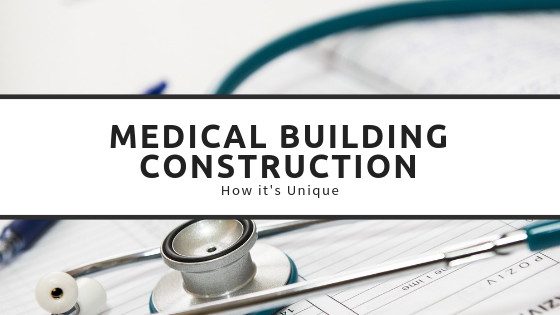 Medical Building Construction
