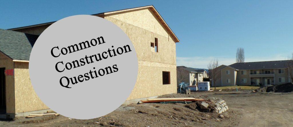 Common Construction Questions